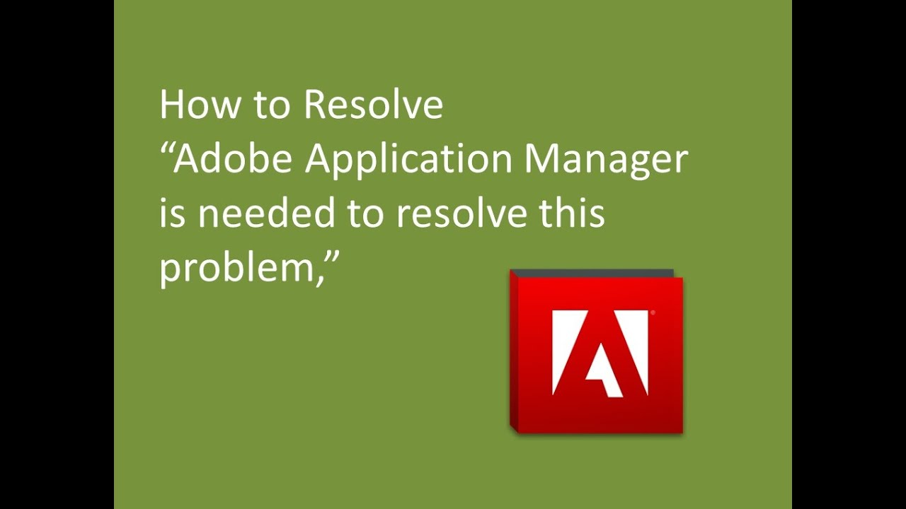 adobe application manager is missing